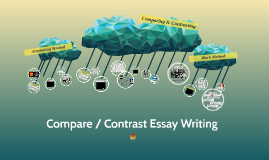 HOW TO: Compare / Contrast Essay Writing