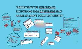 """""""Adjasment sa Kulturang Pilipino ng mga dayuhang mag-aaral n"""