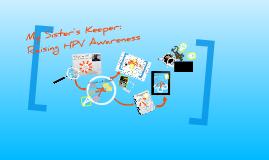 My Sister's Keeper: Raising HPV Awareness