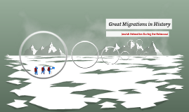 Great Migrations in History