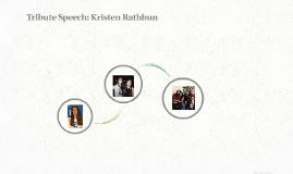 Tribute Speech: Kristen Rathbun