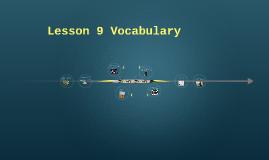 Lesson 9 Vocabulary