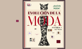Copy of EVOLUCION DE LA MODA
