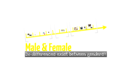 Male and Female Differences
