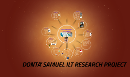 DONTA' SAMUEL ILT RESEARCH PROJECT