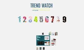 Trend Watch