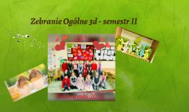 Zebranie Ogólne 3d - semestr II
