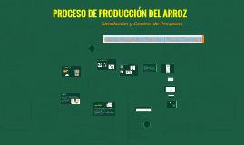 PROCESO DE PRODUCCIÓN DEL ARROZ