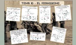 TEMA 7 - EL FRANQUISMO