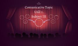 Comunicative Topic