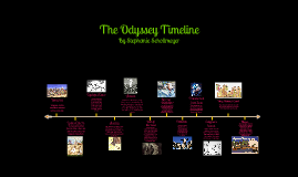 The Odyssey Timeline by Stephanie Schollmeyer on Prezi