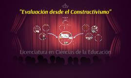 """""""Evaluacion desde el Constructivismo"""""""