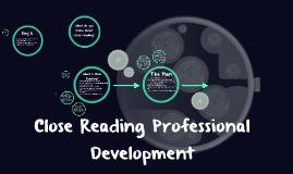 Close Reading Professional Development