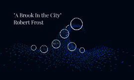 """""""A Brook In the City"""""""