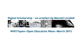 Digital Scholarship an artefact on Open Education
