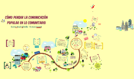 Cómo pensar la comunicación popular en lo comunitario