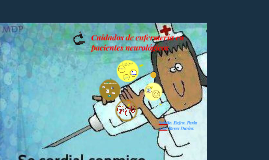 Copy of CUIDADOS DE ENFERMERIA EN PACIENTES NEUROLOGICOS