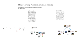 Copy of Major Turning Points In American History