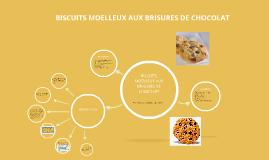 BISCUITS MOELLEUX AUX BRISURES DE CHOCOLAT