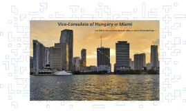 Vice-Consulate of Hungary in Miami