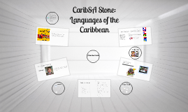 CaribSA Stone: Languages of the Caribbean