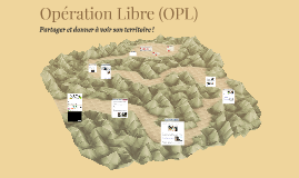 Opération Libre (OPL)