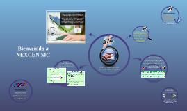 Copy of Presentacion SIC NEXCEN