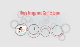 Body Image and Self Esteem