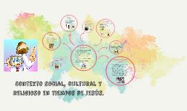 Copy of Contexto social, cultural y religioso en tiempos de jesús.
