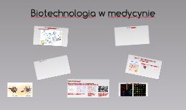 Biotechnologia w medycynie