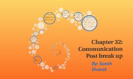 Chapter 32: Communication Post break up