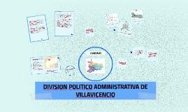 Copy of DIVISION POLITICO ADMINISTRATIVA DE VILLAVICENCIO