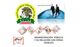 ADMINISTRACIÓN PÚBLICA Y OTRAS CIENCIAS
