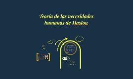 Copy of Teoría de Maslow
