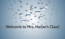 Mrs. Harlan's Class