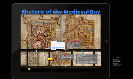 Copy of Rhetoric of the Medieval Day