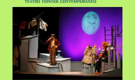 TEATRO CONTEMPORÁNEO ESPAÑOL