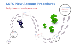 SOFO New Account Procedures
