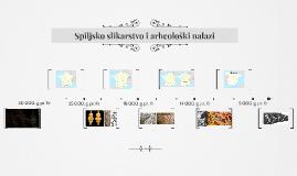 Spiljsko slikarstvo i arheološki nalazi
