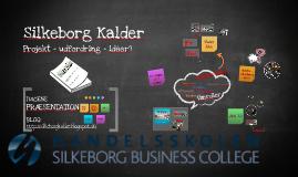 Copy of Projekt: Silkeborg Kalder