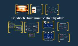 Friedrich Dürrenmatts: Die Physiker