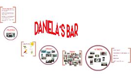 Daniela`s Bar History