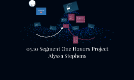 Copy of 05.10 Segment One Honors Project