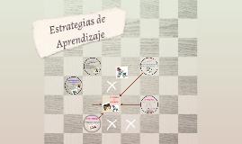 Copy of Estrategias De Aprendizaje