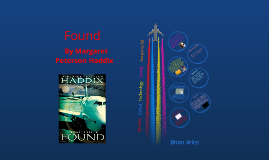 Found by Margret Peterson Haddix