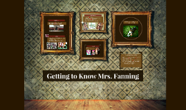 Getting to Know Mrs. Fanning