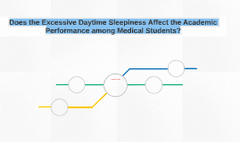 Does the Excessive Daytime Sleepiness Affect the Academic Pe