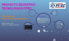 PROYECTO EDUCATIVO TECNOLÓGICA FITEC