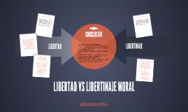 Libertad Vs Libertinaje