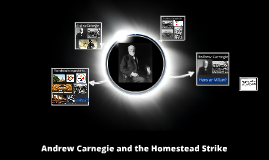 5.3b Andrew Carnegie and the Homestead Strike